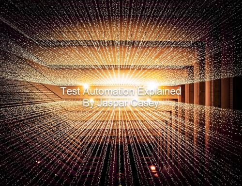 Test Automation Explained
